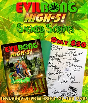 Evil Bong High-5 Signed Script, Includes Free DVD, Limited to 30