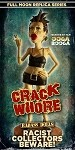 Crack Whore - Badass Dolls! Resin Statue Limited to 200