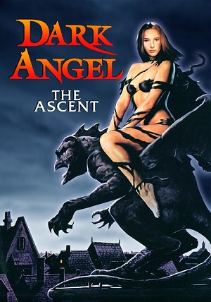 Dark Angel: The Ascent, re-released on DVD