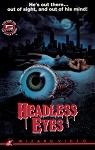 Wizard Video: Headless Eyes Big Box VHS (UNSIGNED)