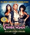 Cannibal Women in the Avocado Jungle of Death Blu Ray