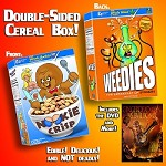 Nookie Crisp/Weedies Double-Sided Collector's Cereal Box