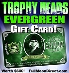 $200 Trophy Heads Evergreen EXECUTIVE PRODUCER Card ($600 of credit--READ BELOW)
