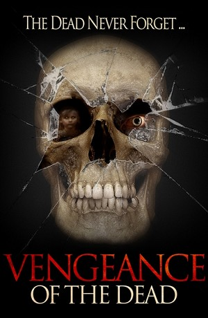 Vengeance of the Dead DVD