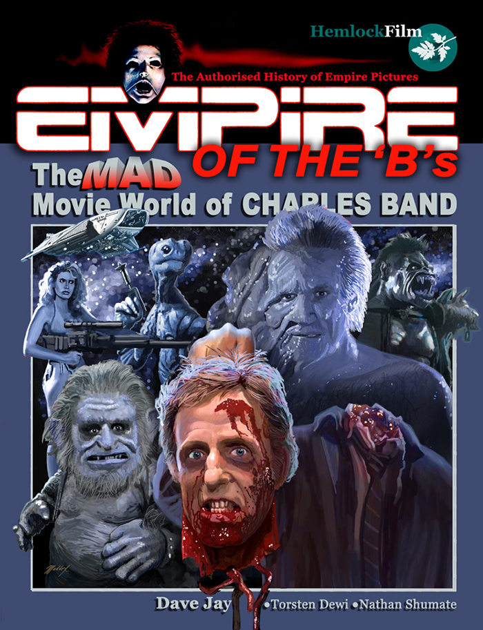 Empire of the 'B's: The Mad Movie World of Charles Band