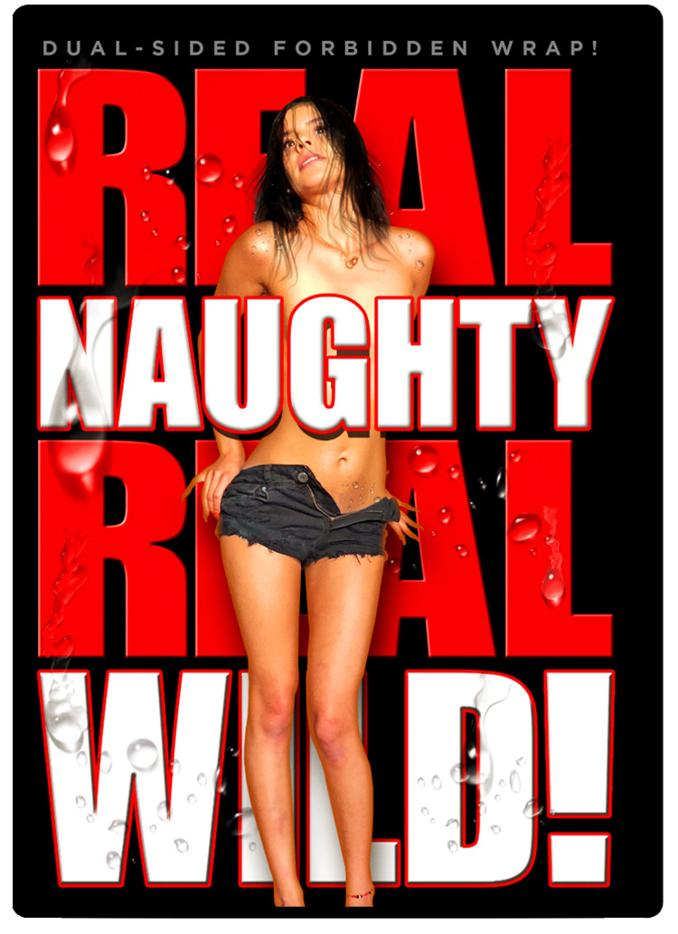 Real Naughty, Real Wild DVD