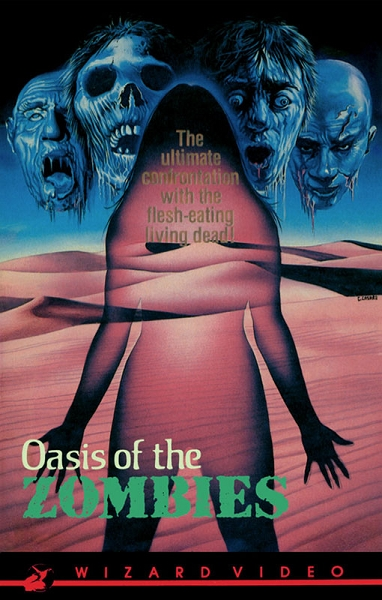 Wizard Video: Oasis of the Zombies (Big Box VHS)