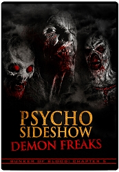 Bunker of Blood 05: Psycho Sideshow: Demon Freaks DVD