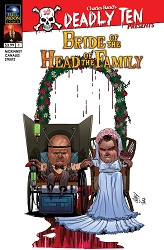 Deadly Ten Presents #6: Bride Of The Head Of The Family (Ismael Canales)