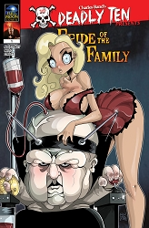 Deadly Ten Presents #6: Bride Of The Head Of The Family (Dan Mendoza PG)