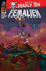 Deadly Ten Presents #5: Femalien: Cosmic Crush (Daniel Pascual)