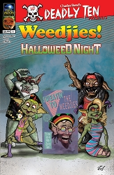 Deadly Ten Presents #2: Weedjies! Halloweed Night (Dan Fowler cover)