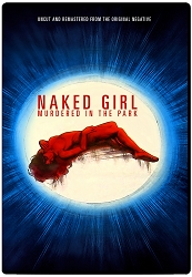 Naked Girl Murdered In The Park DVD