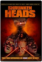 Shrunken Heads Remastered DVD
