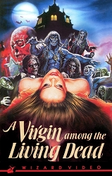 Wizard Video: A Virgin Among the Living Dead (Big Box VHS)