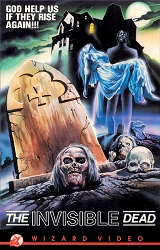 Wizard Video: The Invisible Dead (Big Box VHS)