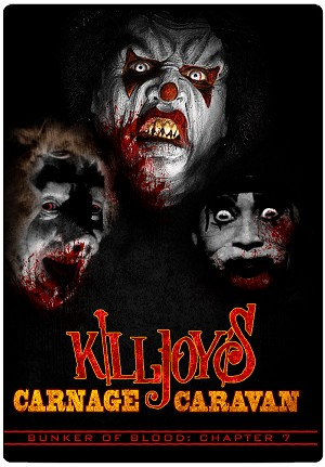 Bunker of Blood 07: Killjoy's Carnage Caravan DVD