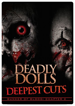 Bunker of Blood 02: Deadly Dolls: Deepest Cuts DVD