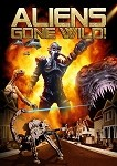 Aliens Gone Wild! DVD