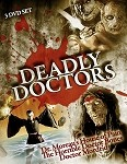 Deadly Doctors 3 DVD Slimline Set