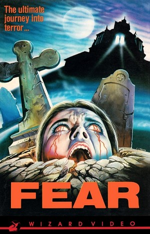 Wizard Video: Fear (Big Box VHS)