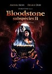 Subspecies II: Bloodstone  DVD