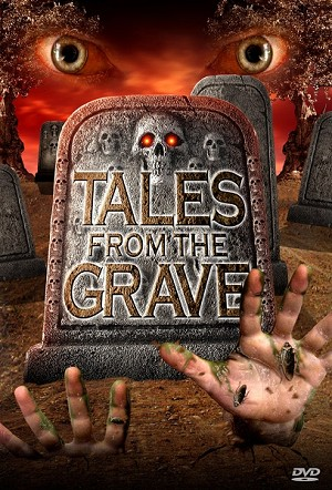 Tales from the Grave DVD