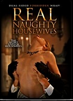 Real Naughty Housewives DVD
